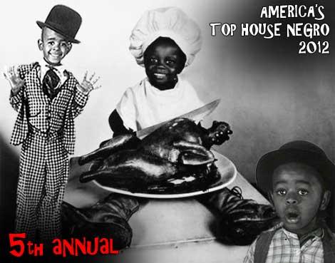 America's Top House Negro 2012